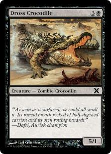 Dross Crocodile (FOIL)