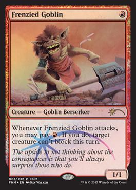 Frenzied Goblin (FNM Promo)