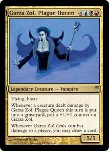 Garza Zol, Plague Queen