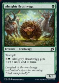 Almighty Brushwagg (FOIL)