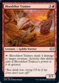 Bloodshot Trainee (FOIL)